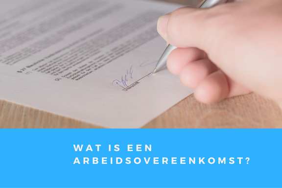 Wat is een arbeidsovereenkomst